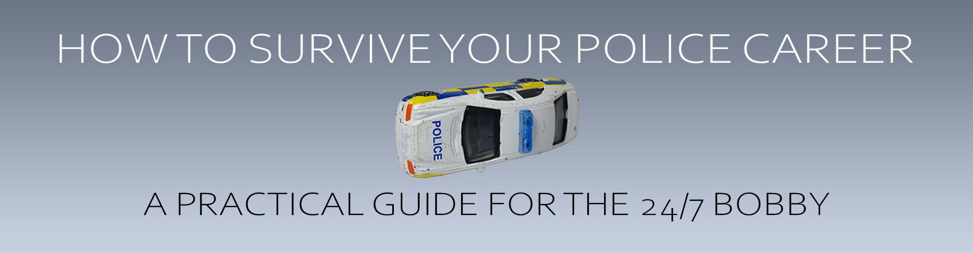 How To Survive Your Police Career
